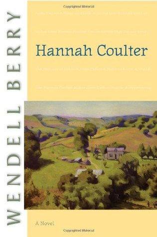 Hannah Coulter by WendellBerry