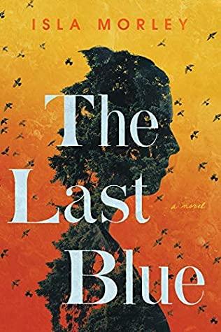The Last Blue by IslaMorley